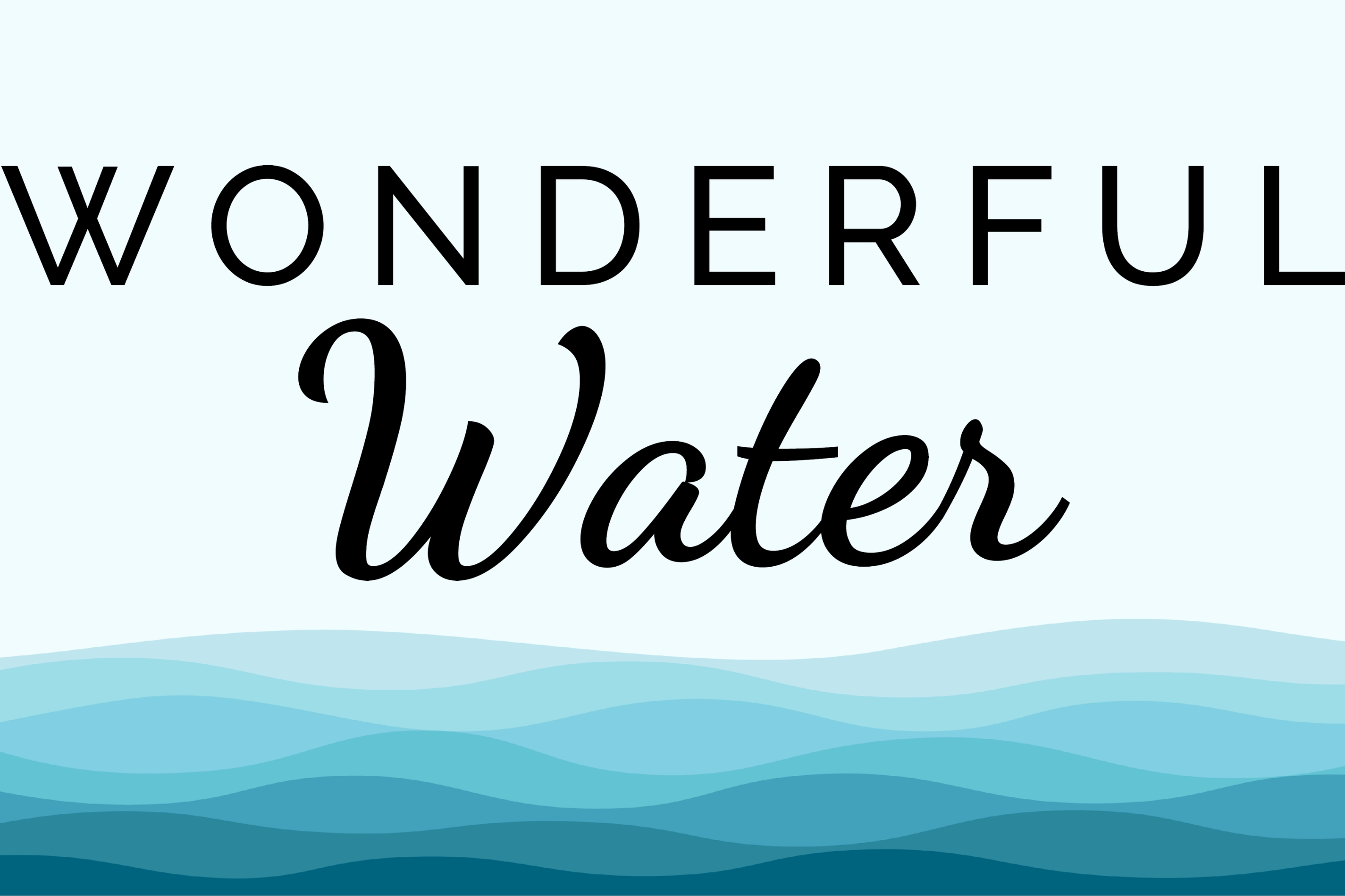 Wonderful Water: Free Water Education Programming