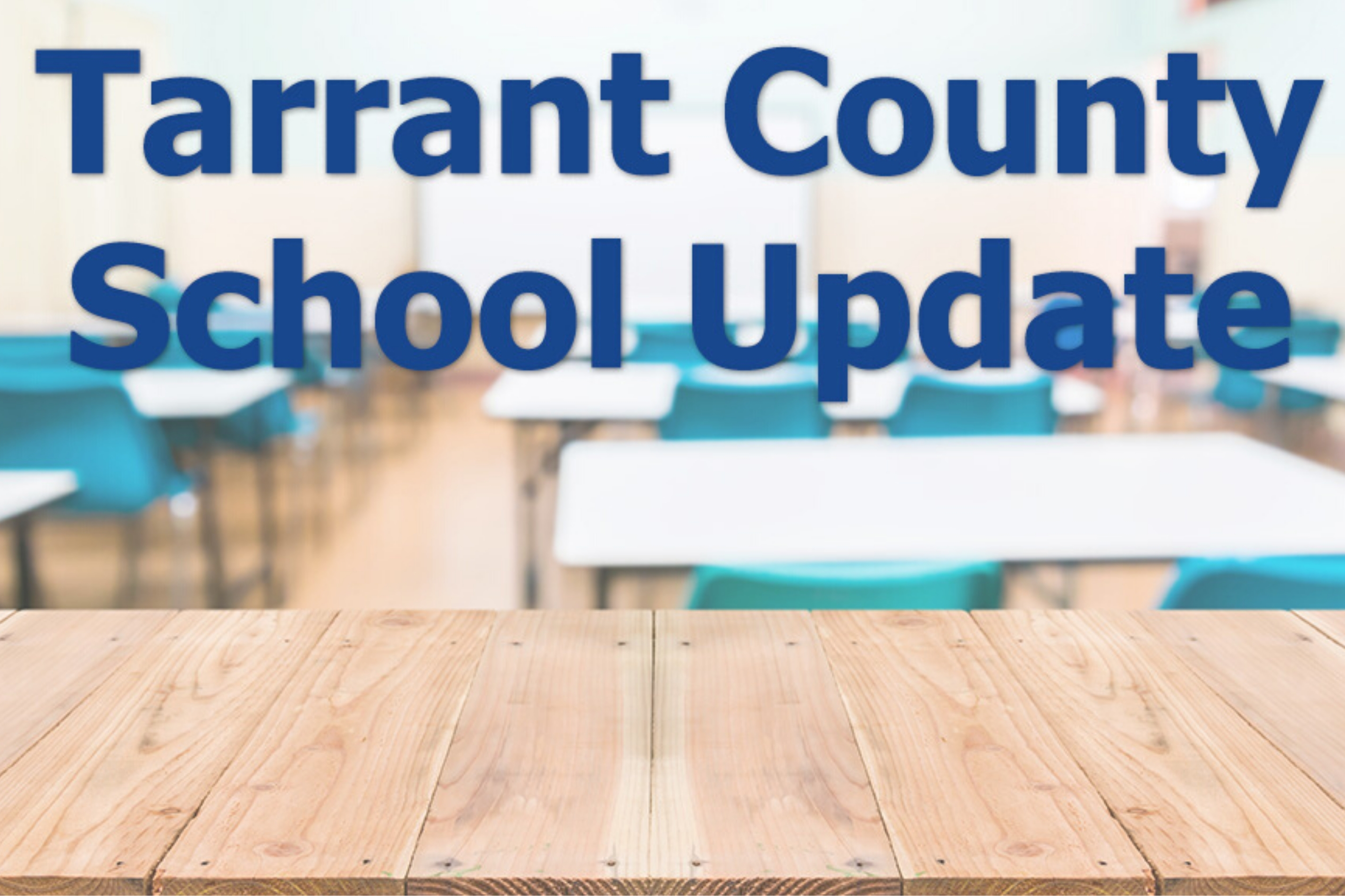 Tarrant County Public, Non-ReligiousPrivate Schools to Offer Classes Online Only Through Sept 28, 2020 in Fight Against Covid-19