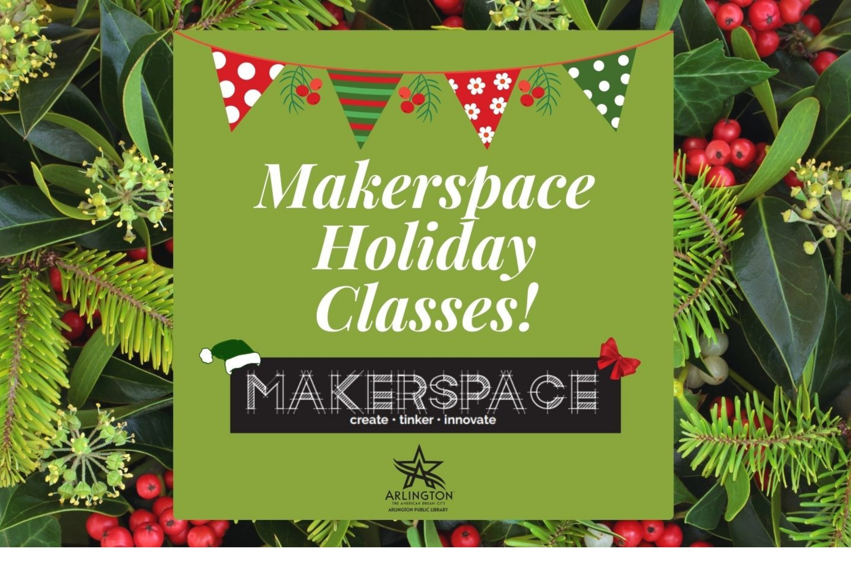 Makerspace Holiday Classes